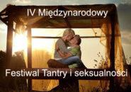 IV Międzynarodowy Festiwal Tantry i Seksualności