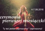 Ceremonia pierwszej miesiączki: dla dziewczynek, kobiet i mężczyzn, i wszystkich chętnych :)