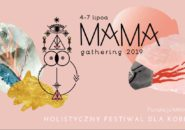 Mama gathering 2019 - matronujemy :)