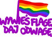 Wywieś flagę, daj odwagę